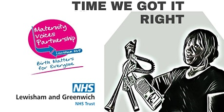 Time we got it right: Getting maternity right for BAME women and babies tickets
