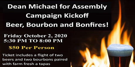 Beer, Bourbon and Bonfire - Dean Michael for Assembly Fundraiser tickets