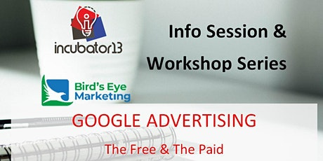 Google Advertising: The Free & The Paid - Webinar tickets
