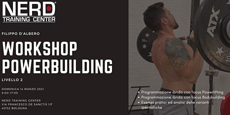 WORKSHOP POWERBUILDING - LIVELLO 2 tickets