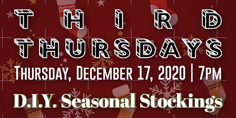 Third Thursdays: DIY Seasonal Stockings tickets