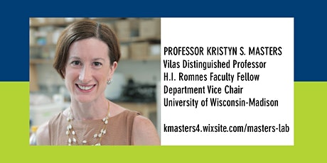 Bioengineering Departmental Seminar: Professor Kristyn S. Masters tickets