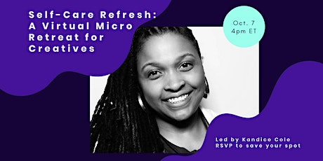 Self Care Refresh: A Virtual Micro Retreat for Creatives tickets