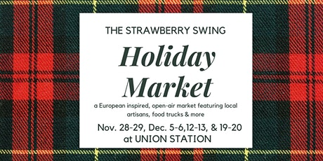 The Strawberry Swing's Holiday Market at Union Station tickets