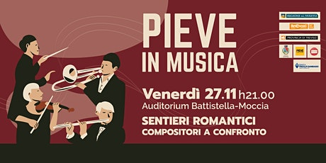 PIEVE IN MUSICA| Sentieri romantici: compositori a confronto tickets