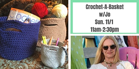 Trendy Crochet Baskets w. Jo Cohen @ Nest on Main tickets
