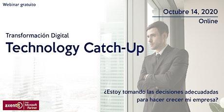 Technology Catch-up: ¿Estoy tomando decisiones adecuadas para mi empresa? entradas