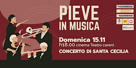 PIEVE IN MUSICA| Concerto di Santa Cecilia biglietti