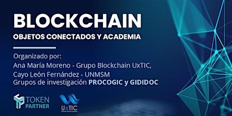 Segunda clase abierta blockchain Perú (Universidad San Marcos) entradas