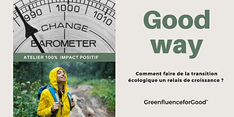 Greenfluence for Good I Comment accélérer sa transition écologique ? billets
