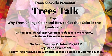 Why Trees Change Color and How to Get That Color in Your Landscape tickets