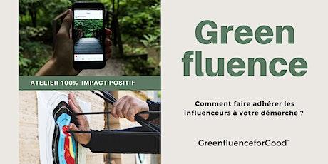 Greenfluence for Good I Comment obtenir l'adhésion des influenceurs ? billets