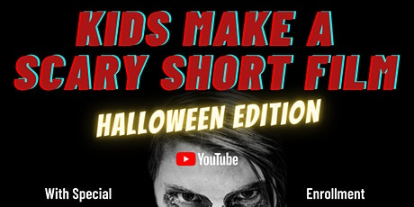 Kids Make A Scary Short Film | Online Group Class tickets