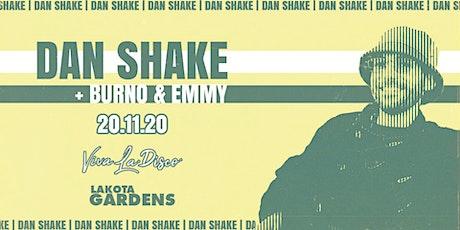 Viva La Disco: Dan Shake tickets