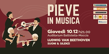 PIEVE IN MUSICA| Ludwig Van Beethoven Suoni & Silenzi tickets