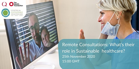 Remote Consultations: What's their role in Sustainable Healthcare? tickets
