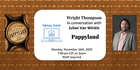 Pappyland Virtual Event and Raffle with Wright Thompson & Julian Van Winkle tickets