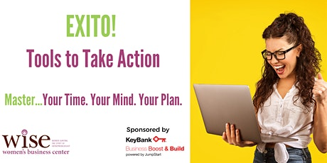 EXITO! Tools to Take Action: Master Your Plan tickets