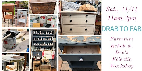 Drab to Fab Furniture Painting Workshop tickets