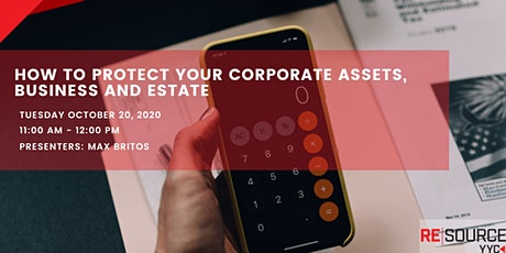 How to protect your Corporate Assets, Business and Estate tickets
