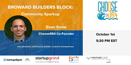 """Broward Builders Block: Community Sparkup"" With Startup Broward+Choose954 tickets"