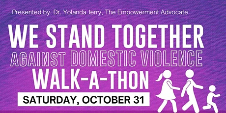 We Stand Together Against Domestic Violence Walk-a-Thon tickets