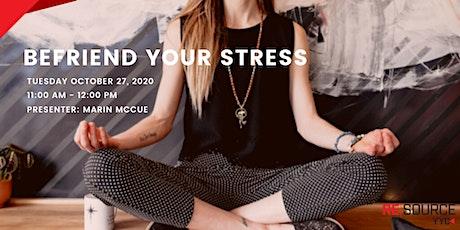 Befriend Your Stress tickets