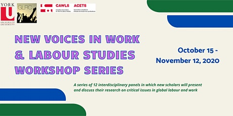 New Voices in Work & Labour Studies Workshop Series tickets