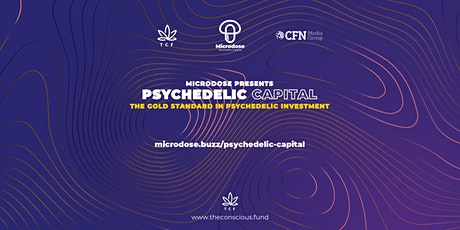 Psychedelic Capital October - The gold standard for psychedelic investment. tickets
