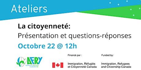 La citoyenneté: Présentation et questions-réponses tickets