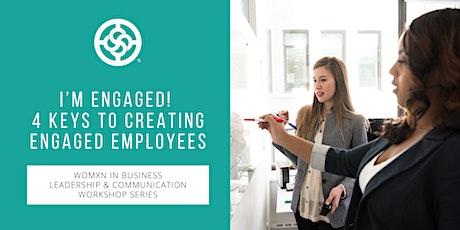 I'm Engaged! 4 Keys to Creating Engaged Employees - NAWBO Oregon tickets