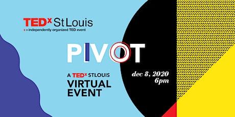 TEDxStLouis Presents: Pivot, a Virtual TEDx Event tickets