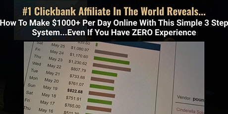 Free Virtual Training: 3-Step System to Generate $1k Every Day On ClickBank tickets