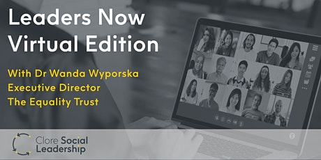 Leaders Now Virtual Edition with Dr Wanda Wyporska tickets