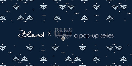 Blend Catering Pops Up At The Elm Estate (Again)! tickets