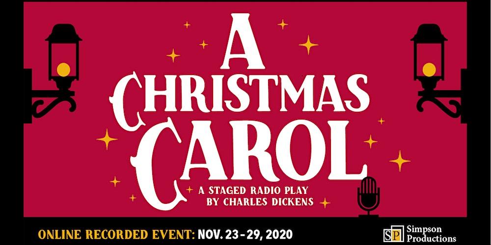 A Christmas Carol: A Staged Radio Play (available on demand thru