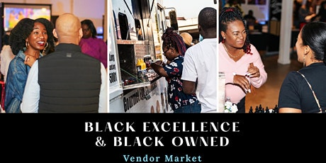 Black Excellence Vendor Market tickets