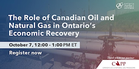 The role of Canadian Oil and Natural Gas in Ontario's Economic Recovery tickets