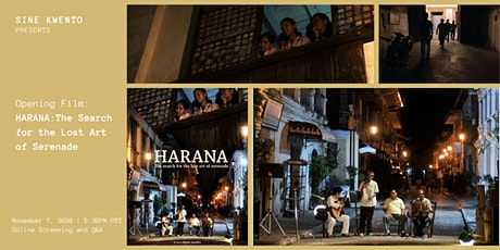 Sine Kwento Opening Film: HARANA: The Search for the Lost Art of Serenade tickets