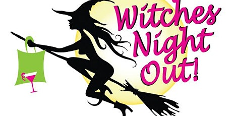 Witches Night Out!  Moonlight Dining and Shopping! tickets