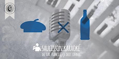 """Soirée """"Saucisson Karaoké"""" - édition du 29/10 billets"""
