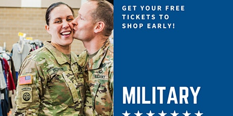 Military Families - Early Access Shopping! tickets