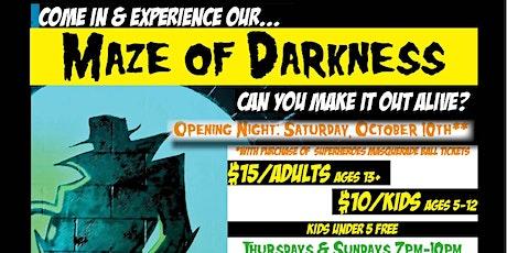 Maze of Darkness tickets