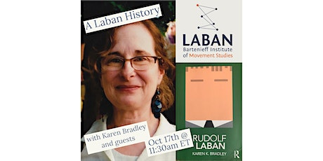 Part 3 - A Laban History: 140 years & the Implications for the 21st-Century tickets