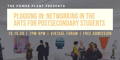 Plugging in: Networking in the Arts for Post-Secondary Students tickets