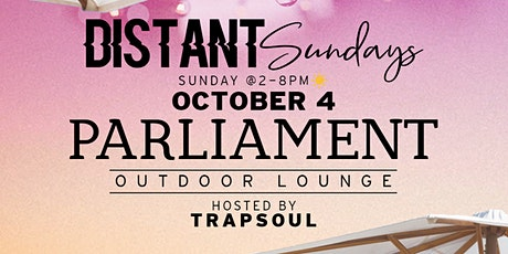 Distant Sunday's @ Parliament Outdoor Lounge (Oakland) tickets