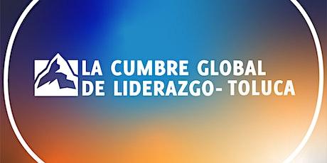 La Cumbre Global de Liderazgo Toluca 2020 entradas