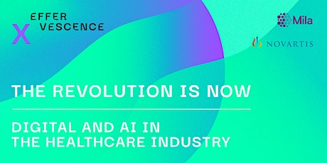 THE REVOLUTION IS NOW: Digital and AI in the Healthcare Industry tickets