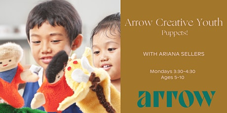 Arrow Creative Hour - Puppets! (Ages 5-10)