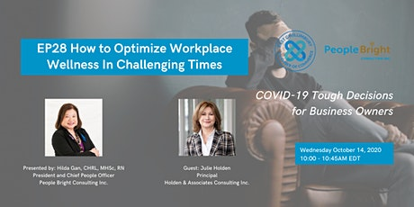 COVID-19 TDBO: EP28 How to Optimize Workplace Wellness In Challenging Times tickets